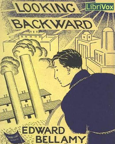Эдвард Беллами и его утопия об американском социализме